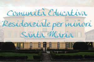 Comunità Educativa per minori Santa Maria